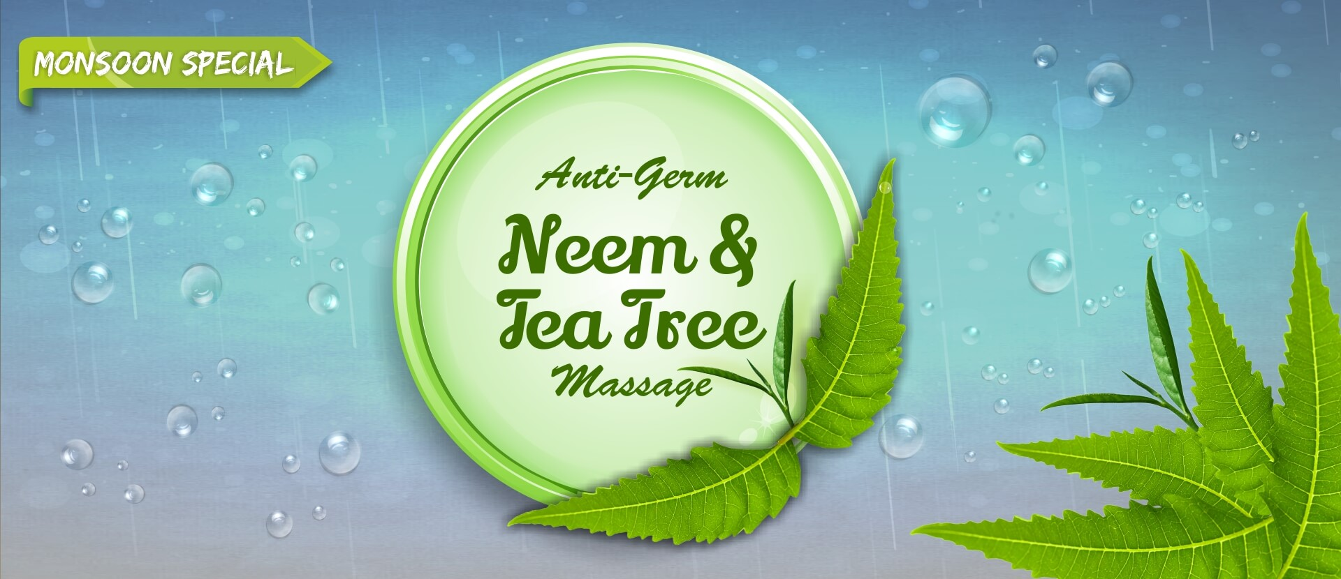 Monsoon Special - Anti-Germ Neem & Tea Tree Massage